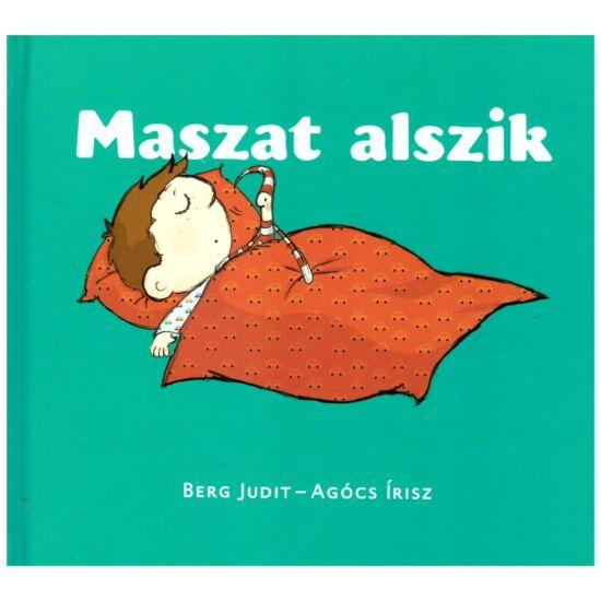 Berg Judit-Agócs Írisz - Maszat alszik