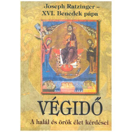 Joseph Ratzinger - Végidő