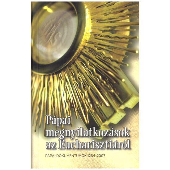 Pápai megnyilatkozások az eucharisztiáról