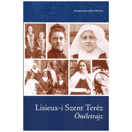 Lisieux-i szent Teréz - Önéletrajz