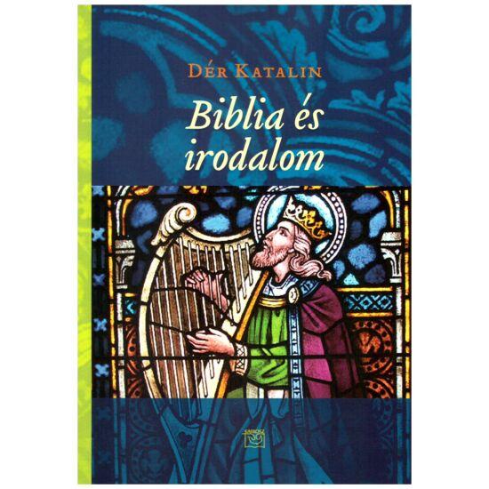 Dér Katalin - Biblia és irodalom