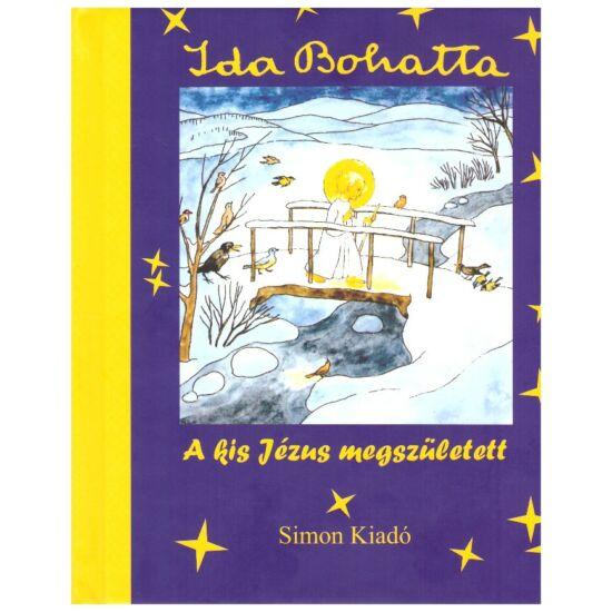 Ida Bohatta - a kis Jézus megszületett