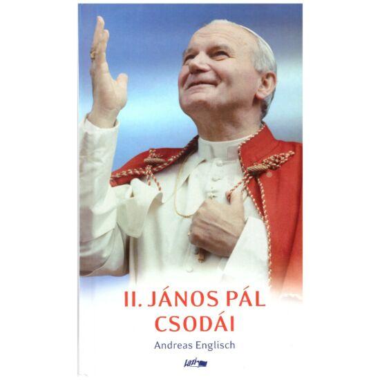 Andreas English - II. János Pál csodái
