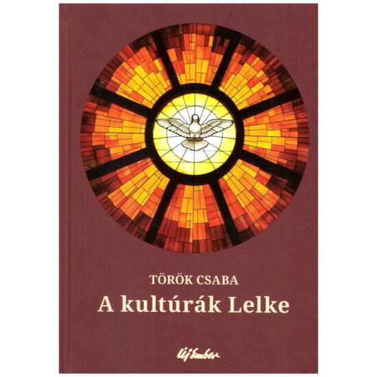 Török Csaba - Kultúrák lelke