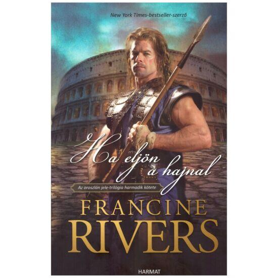 Francin Rivers - Ha eljön a hajnal
