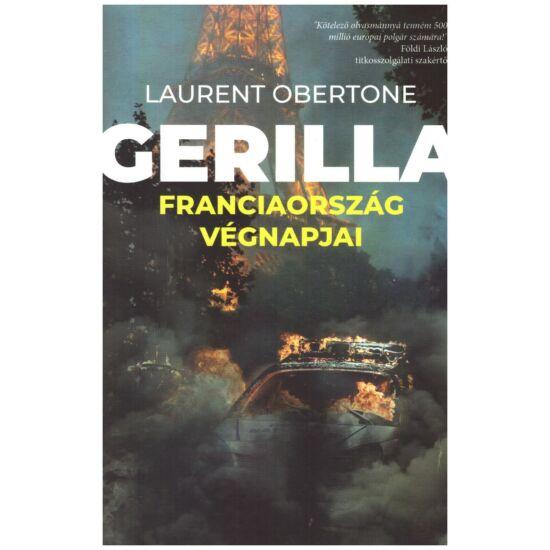 Laurent Obertone - Gerilla