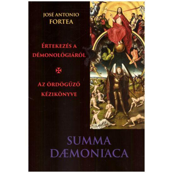 José Antonio Fortea - Értekezés a démonológiáról