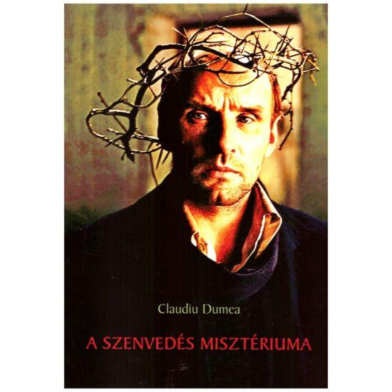 Claudiu Dumea - A szenvedés misztériuma