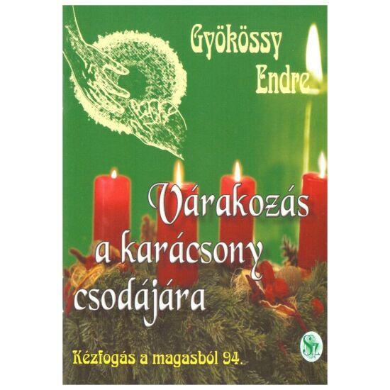 Gyökössy Endre - Várakozás a karácsony csodájára