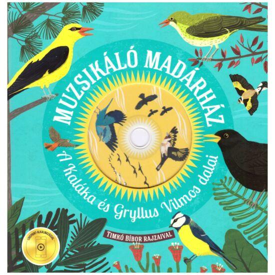Muzsikáló madárház - A Kaláka és Gryllus Vilmos dalai