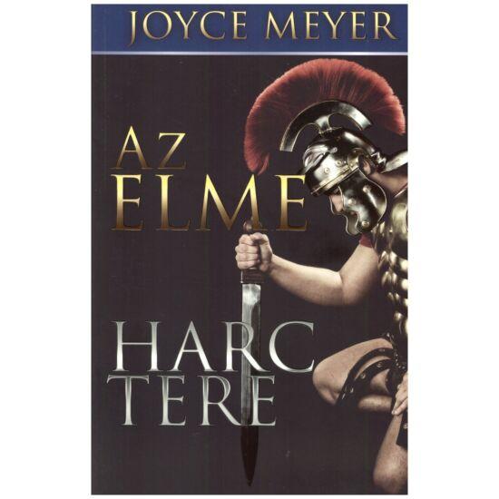 Joyce Meyer - Az elme harctere