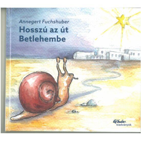 Annegert Fuchshuber - Hosszú az út Betlehembe