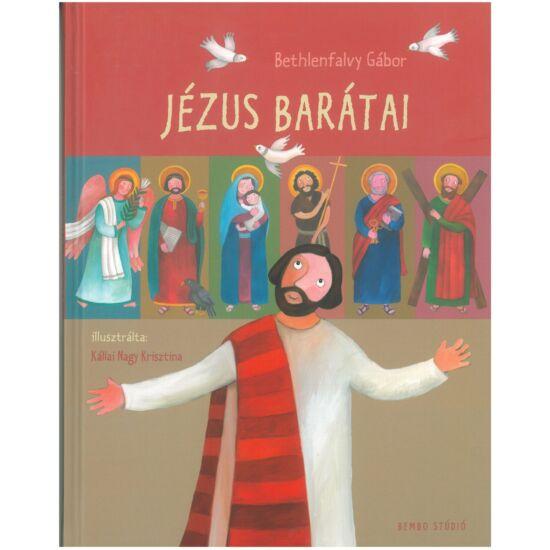 Bethlenfalvy Gábor - Kállai Nagy Krisztina - Jézus barátai