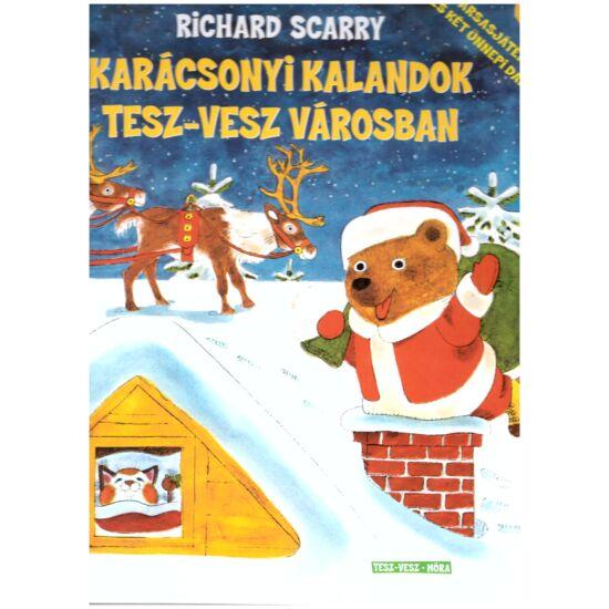Richard Scarry - Karácsonyi kalandok Tesz-vesz városban