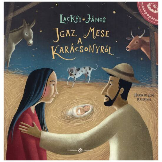 Lackfi János - Igaz mese a karácsonyról