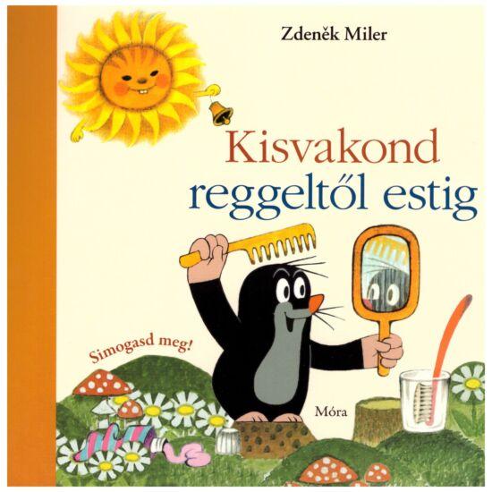 Zdenek Miler - Kisvakond reggeltől estig