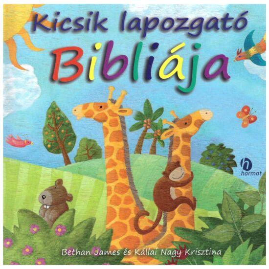 Bethan James-Kállai Nagy Krisztina - Kicsik lapozgató Bibliája